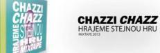 Dzera & Chazzi Chazz se vracejí Zpátky do dnů