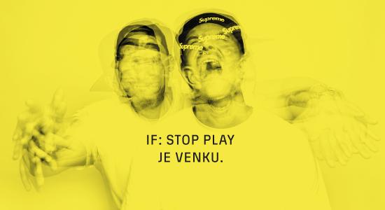 IF aka Idea a Fatte vydali pátou společnou desku. Poslechni si Stop Play!