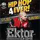 HIP HOP 4EVER! FEAT. EKTOR, MACMAN&RIVI, KODEX