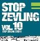 STOP ZEVLING - HUGO TOXXX,SK:PASTOR, S.BARACCUDA, DJ BUSSY,BMX ZÁVODY  a mnoho dalšího